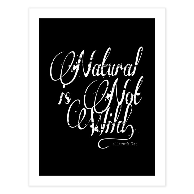 Natural is not Wild Home Throw Pillow by Online Store