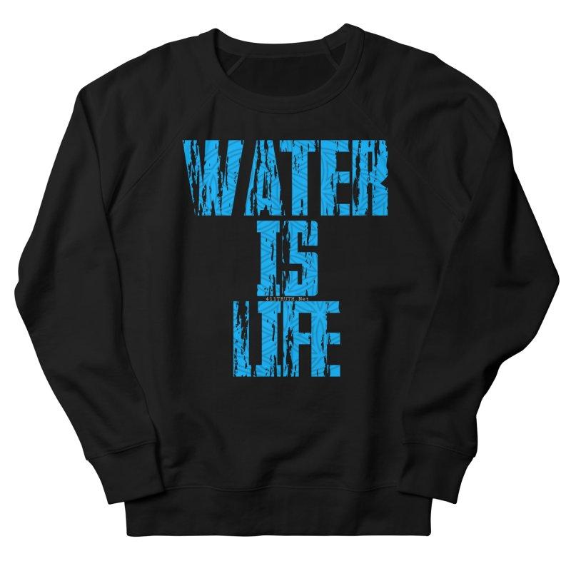 water is life Women's Sweatshirt by Online Store