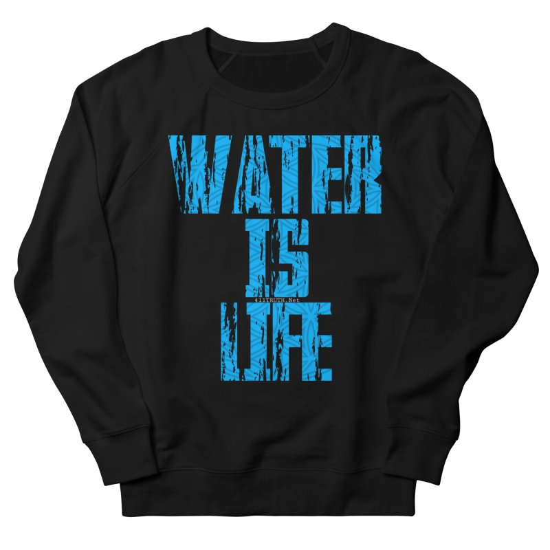 water is life Women's French Terry Sweatshirt by Online Store