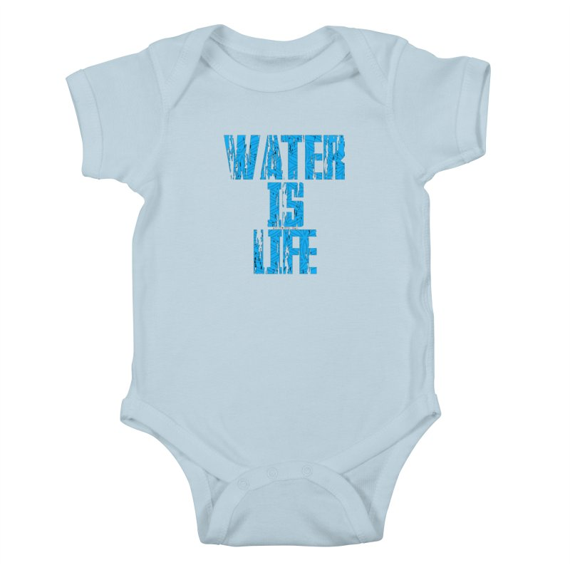 water is life Kids Baby Bodysuit by Online Store