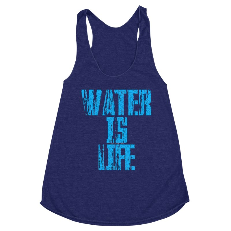 water is life Women's Racerback Triblend Tank by Online Store