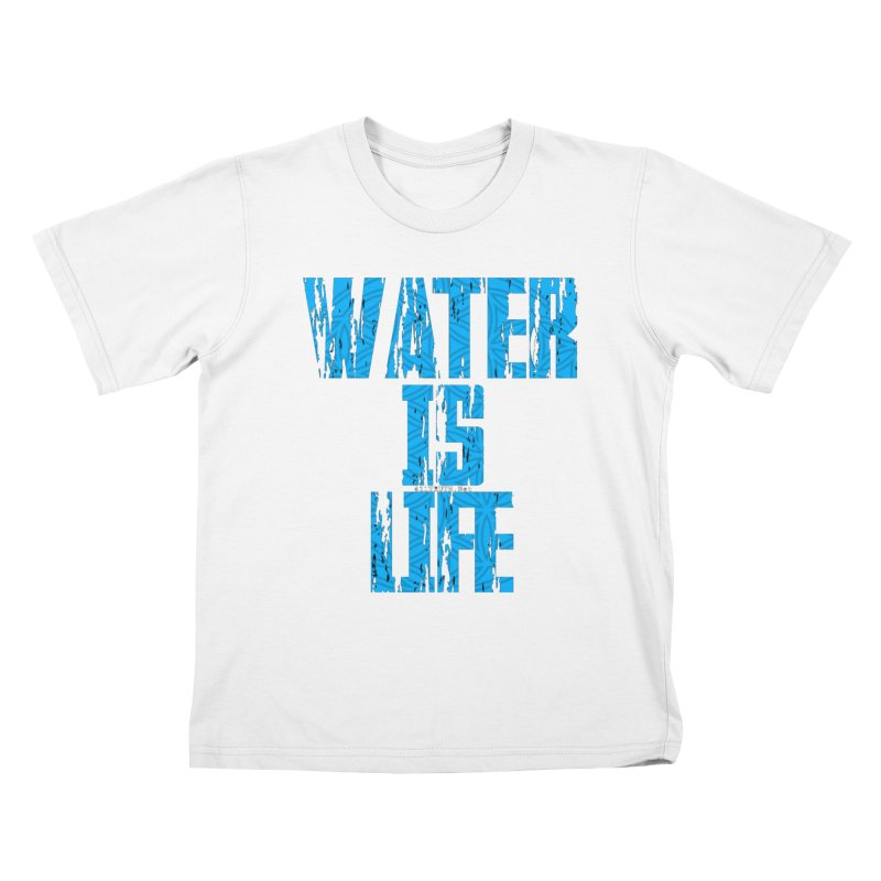 water is life Kids T-shirt by Online Store