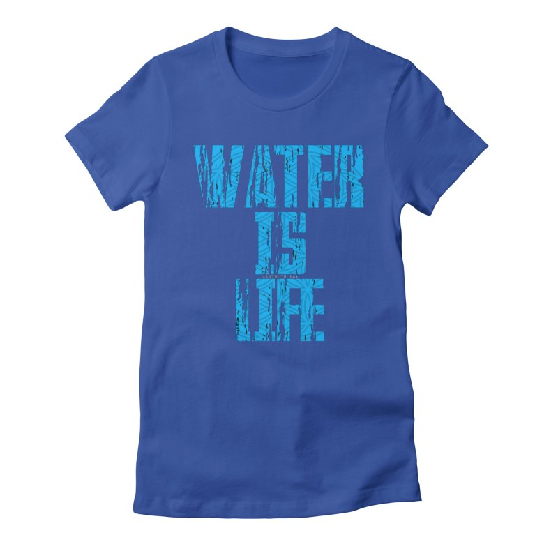 water is life Women's Fitted T-Shirt by Online Store