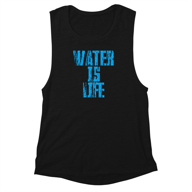water is life Women's Muscle Tank by Online Store