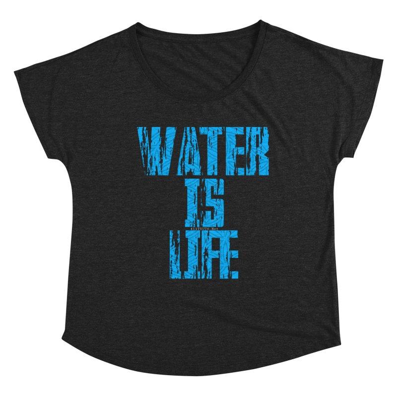 water is life Women's Scoop Neck by Online Store