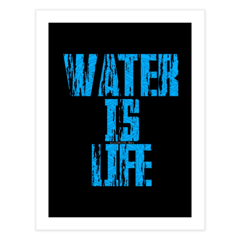 water is life Home Fine Art Print by Online Store