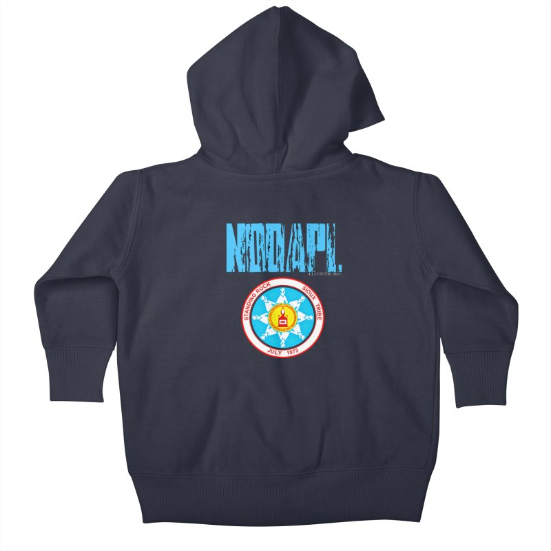 NoDAPL  Kids Baby Zip-Up Hoody by Online Store