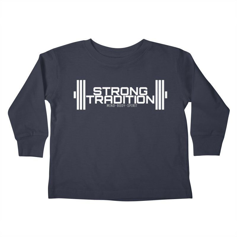 STRONG TRADITION  Kids Toddler Longsleeve T-Shirt by Online Store