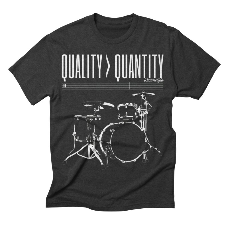 QUALITY OVER QUANTITY Men's Triblend T-shirt by Online Store