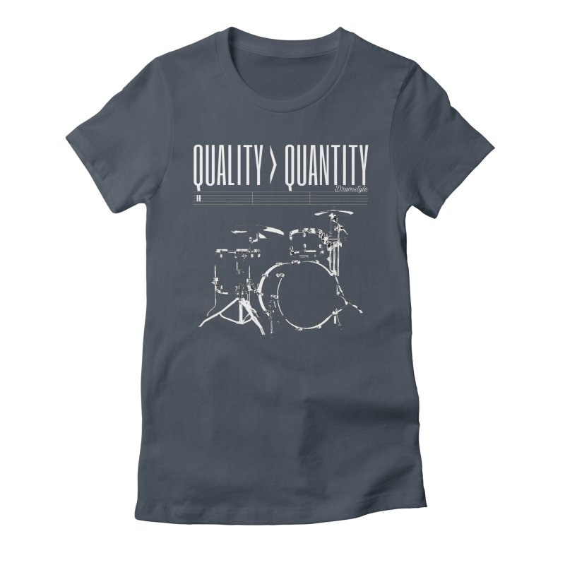 QUALITY OVER QUANTITY Women's T-Shirt by Online Store