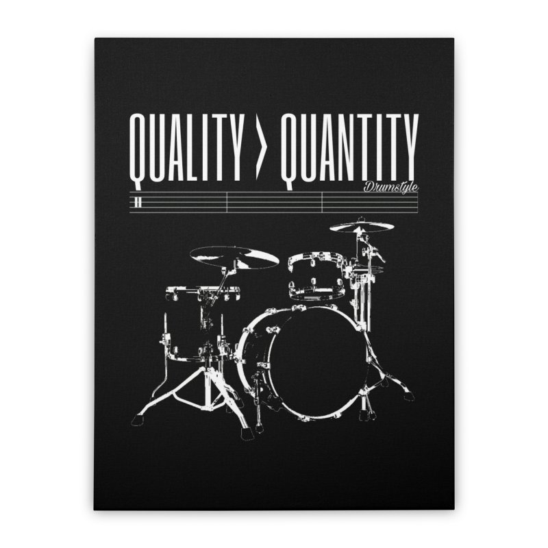 QUALITY OVER QUANTITY Home Stretched Canvas by Online Store