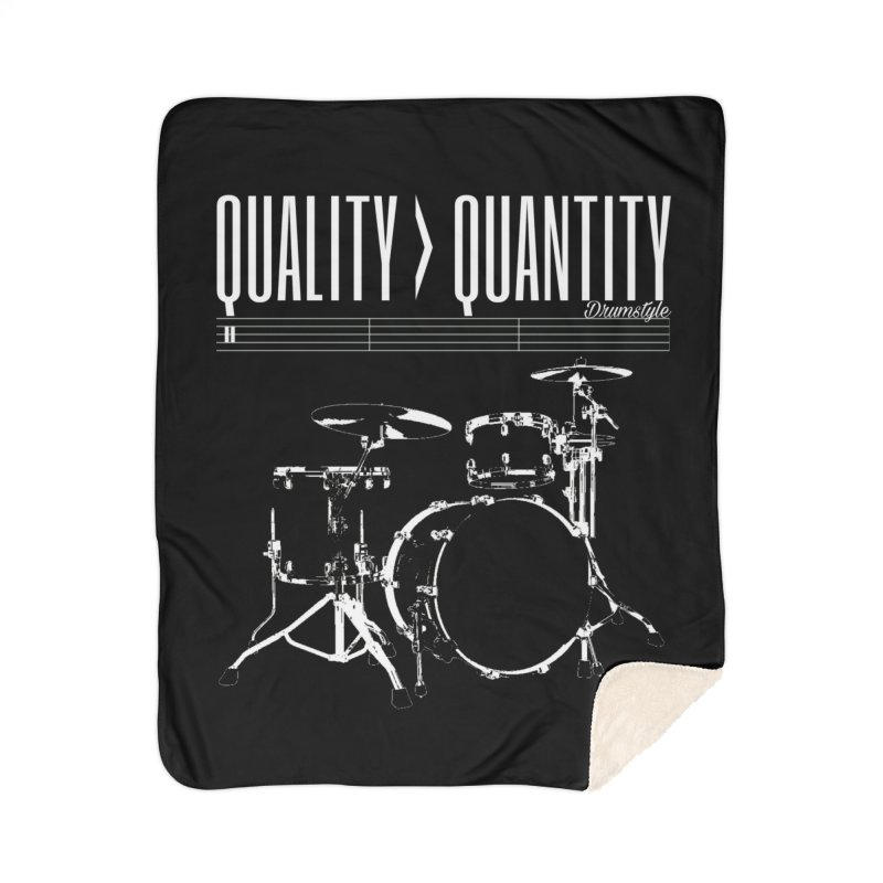 QUALITY OVER QUANTITY Home Sherpa Blanket Blanket by Online Store