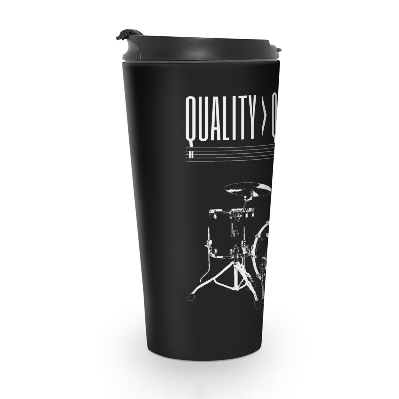 QUALITY OVER QUANTITY Accessories Travel Mug by Online Store
