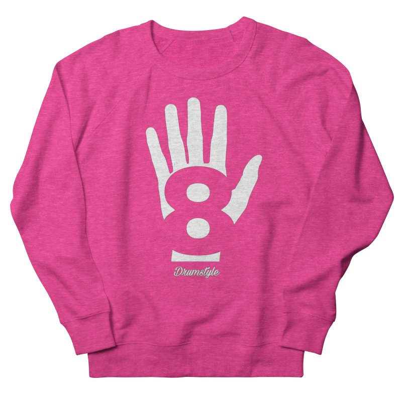 8 ON A HAND by Drumstyle Women's French Terry Sweatshirt by Online Store