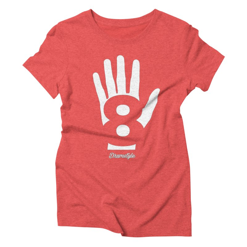 8 ON A HAND by Drumstyle in Women's Triblend T-shirt Chili Red by Online Store