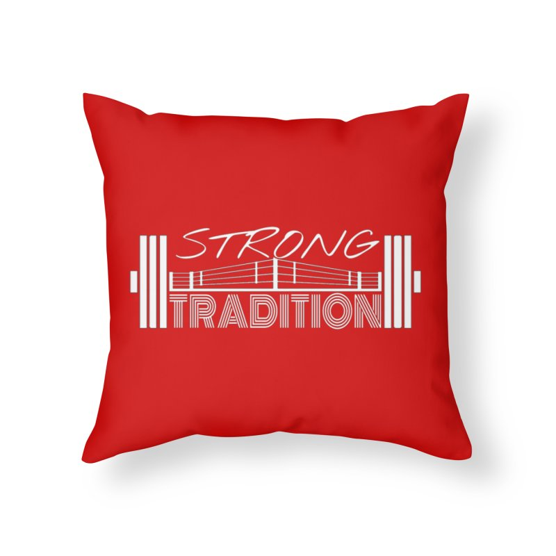 strong tradition 2 Home Throw Pillow by Online Store