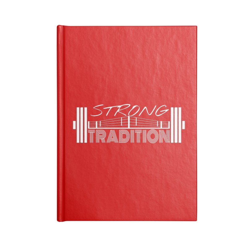 strong tradition 2 Accessories Blank Journal Notebook by Online Store