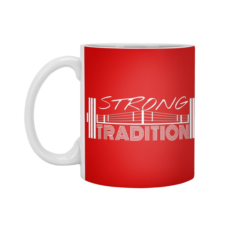 strong tradition 2 Accessories Mug by Online Store