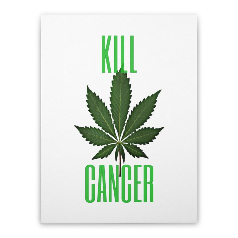 Kill Cancer Home Stretched Canvas by Online Store
