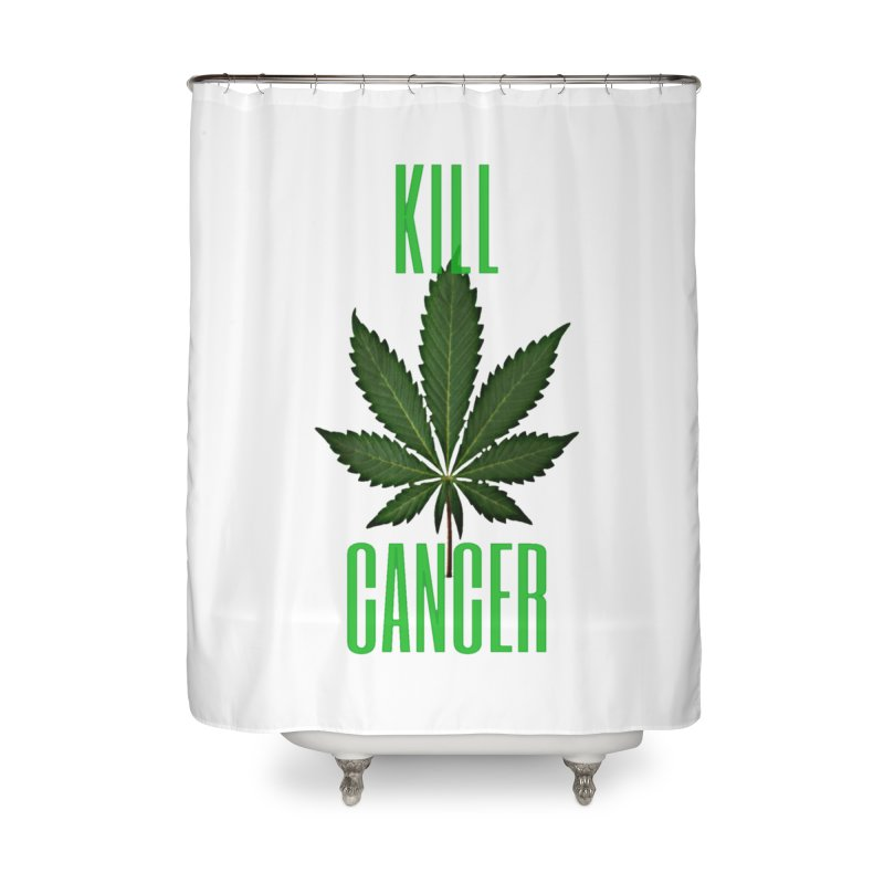 Kill Cancer Home Shower Curtain by Online Store