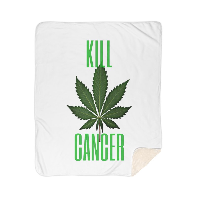 Kill Cancer Home Sherpa Blanket Blanket by Online Store