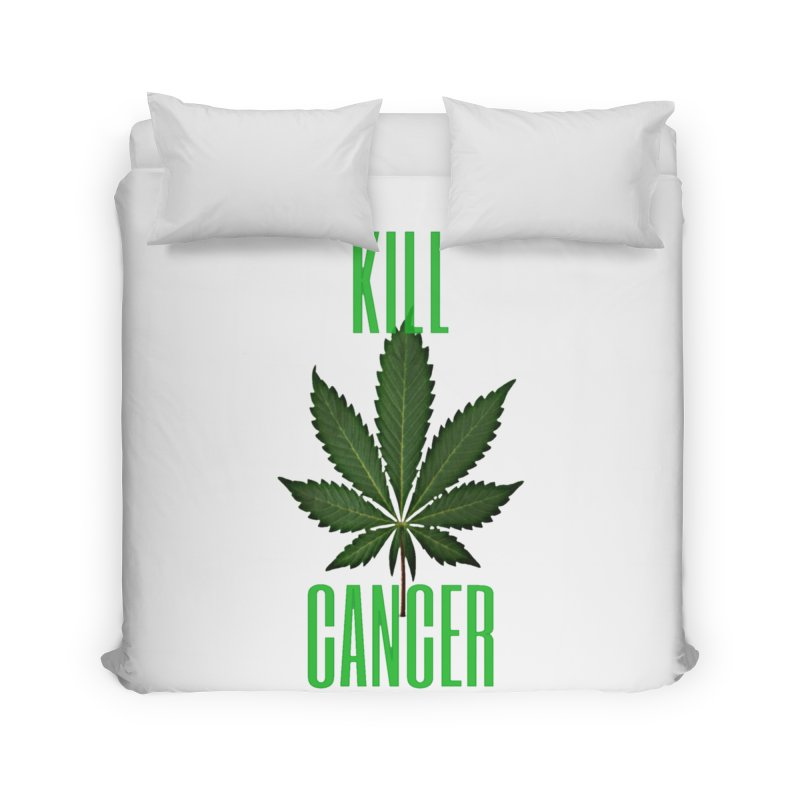 Kill Cancer Home Duvet by Online Store