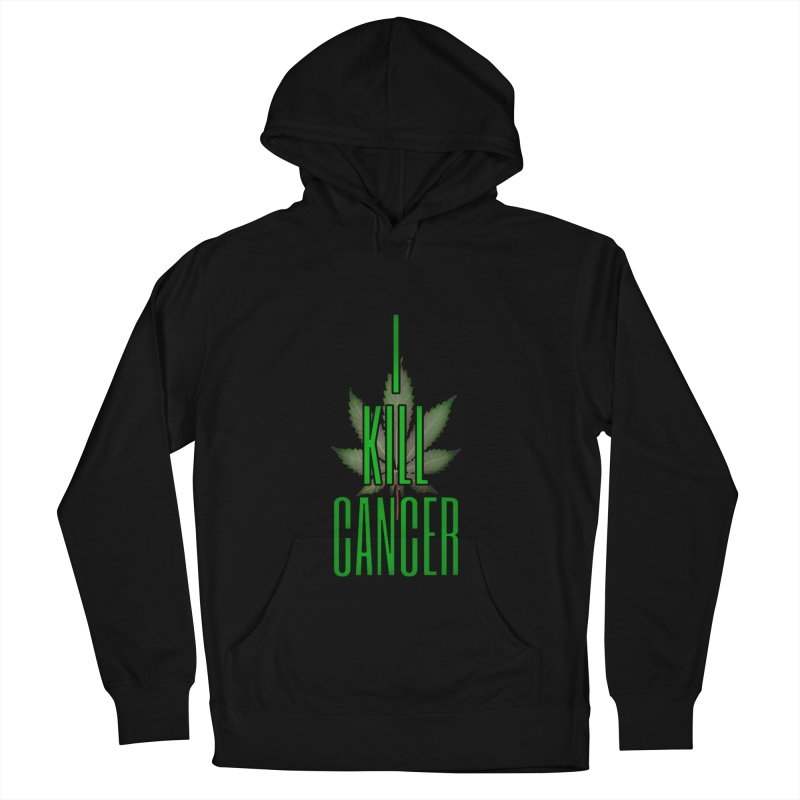 I Kill Cancer Women's French Terry Pullover Hoody by Online Store