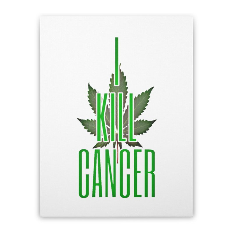 I Kill Cancer Home Stretched Canvas by Online Store