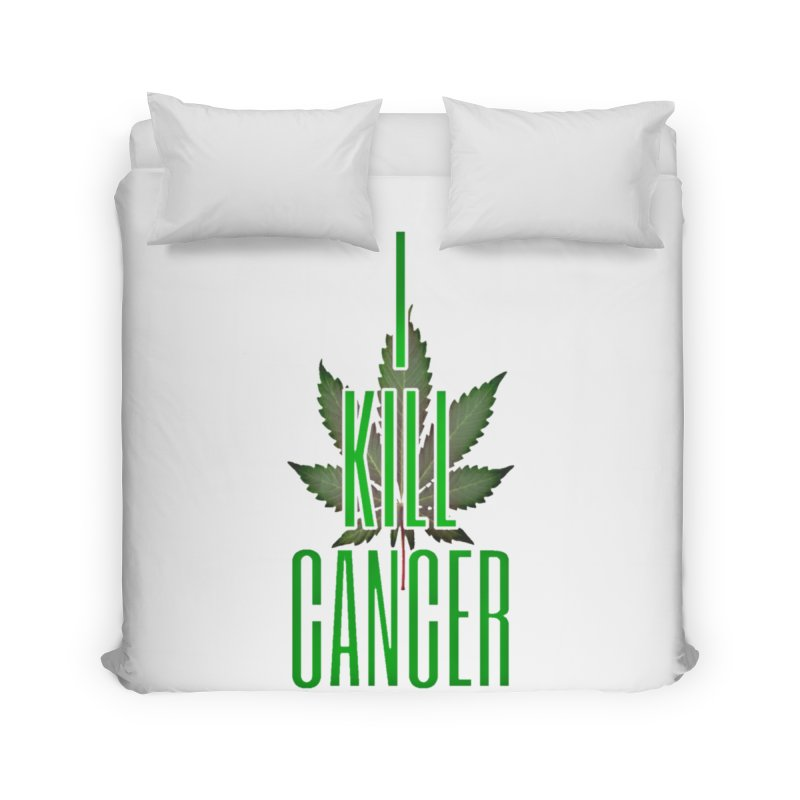 I Kill Cancer Home Duvet by Online Store
