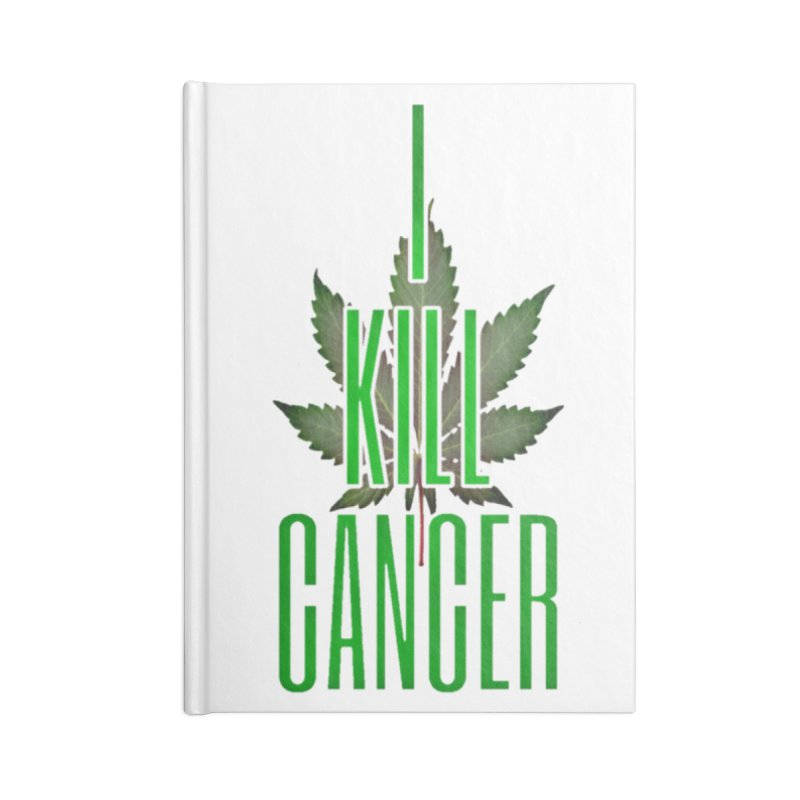 I Kill Cancer Accessories Lined Journal Notebook by Online Store