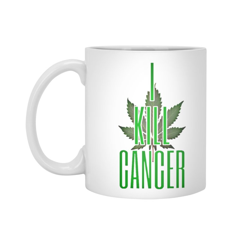 I Kill Cancer Accessories Mug by Online Store
