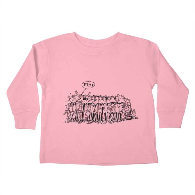 Hey Kids Toddler Longsleeve T-Shirt by 51brano's Artist Shop
