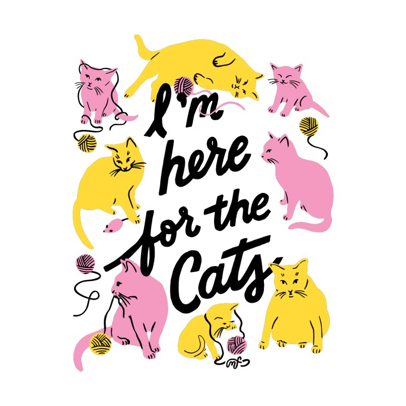 I'm Here for the Cats Men's T-Shirt by 5 Eye Studio