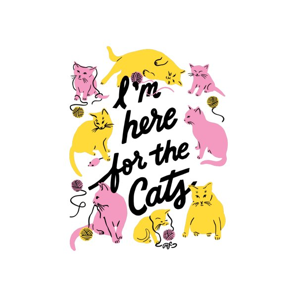 image for I'm Here for the Cats