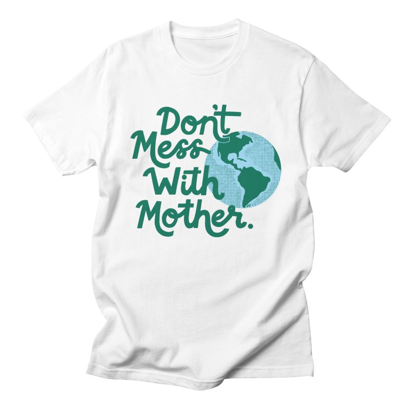 Don't Mess With Mother Men's T-Shirt by 5 Eye Studio