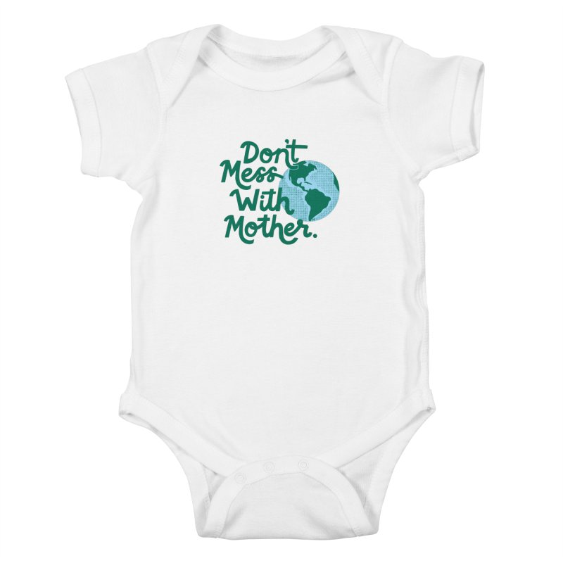 Don't Mess With Mother Kids Baby Bodysuit by 5 Eye Studio