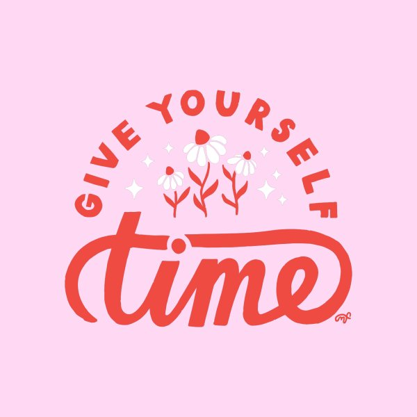image for Give Yourself Time