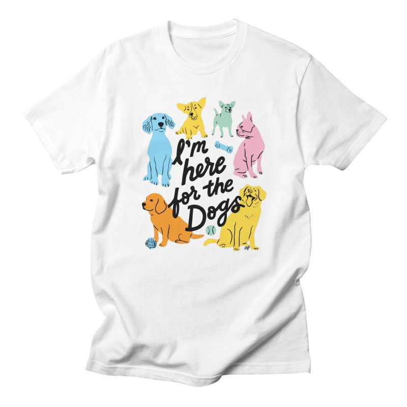 I'm Here for the Dogs - Rainbow Men's T-Shirt by 5 Eye Studio