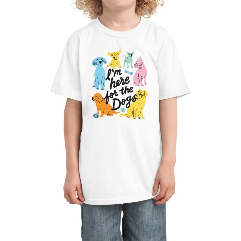 I'm Here for the Dogs - Rainbow Kids T-Shirt by 5 Eye Studio