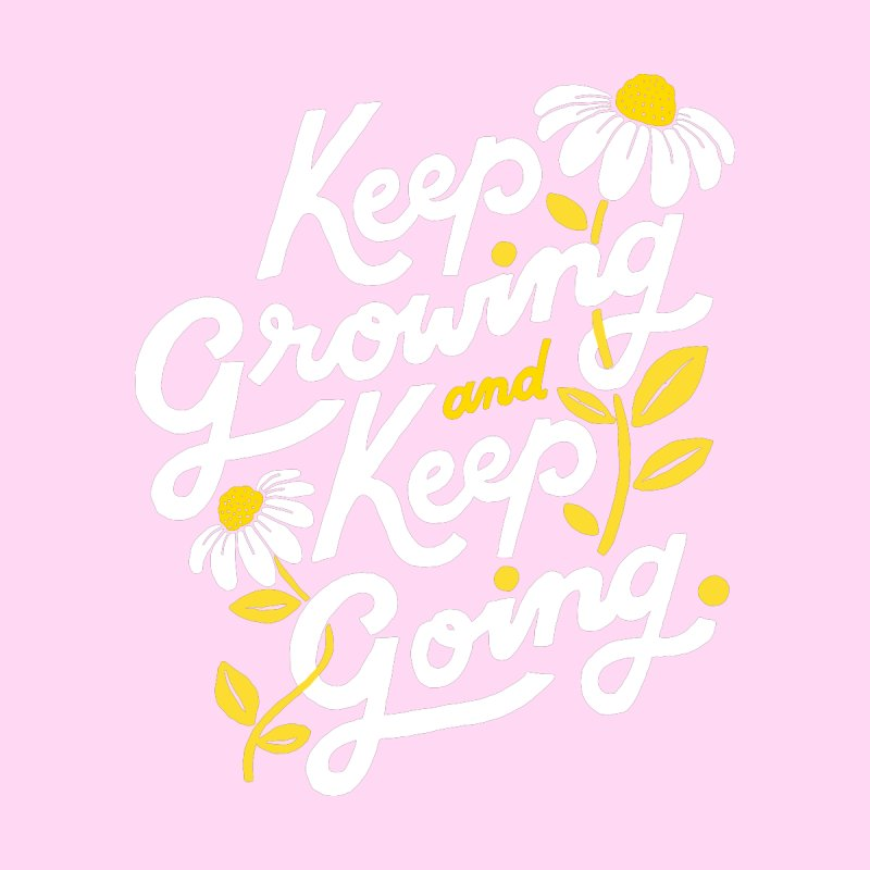 Keep Growing, Keep Going Accessories Greeting Card by 5 Eye Studio