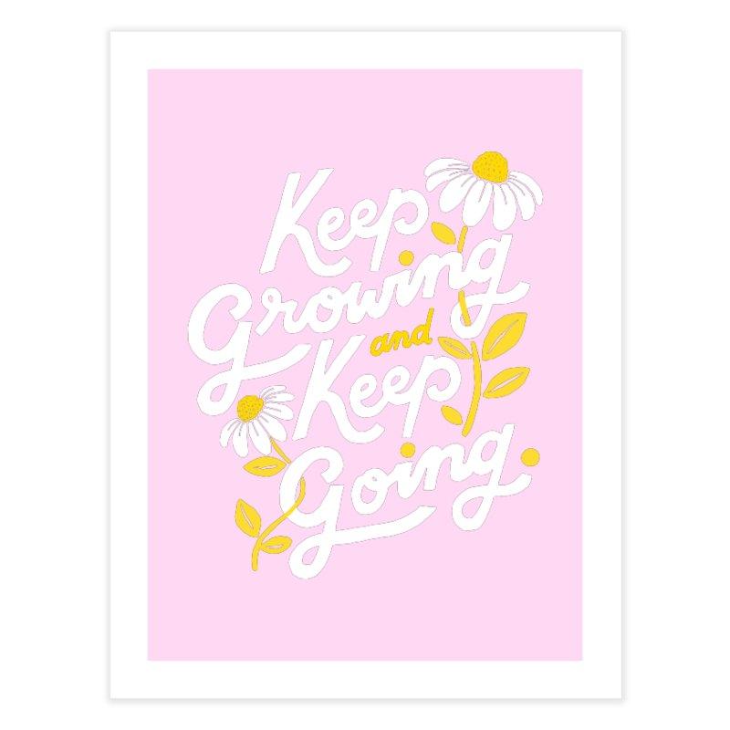 Keep Growing, Keep Going Home Fine Art Print by 5 Eye Studio