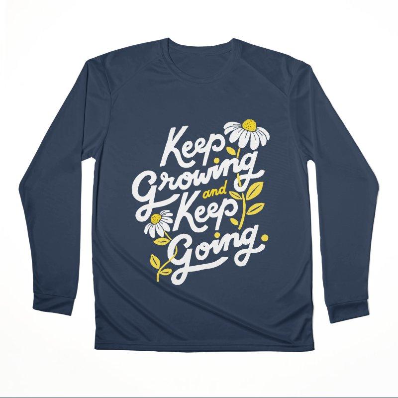 Keep Growing, Keep Going Women's Longsleeve T-Shirt by 5 Eye Studio