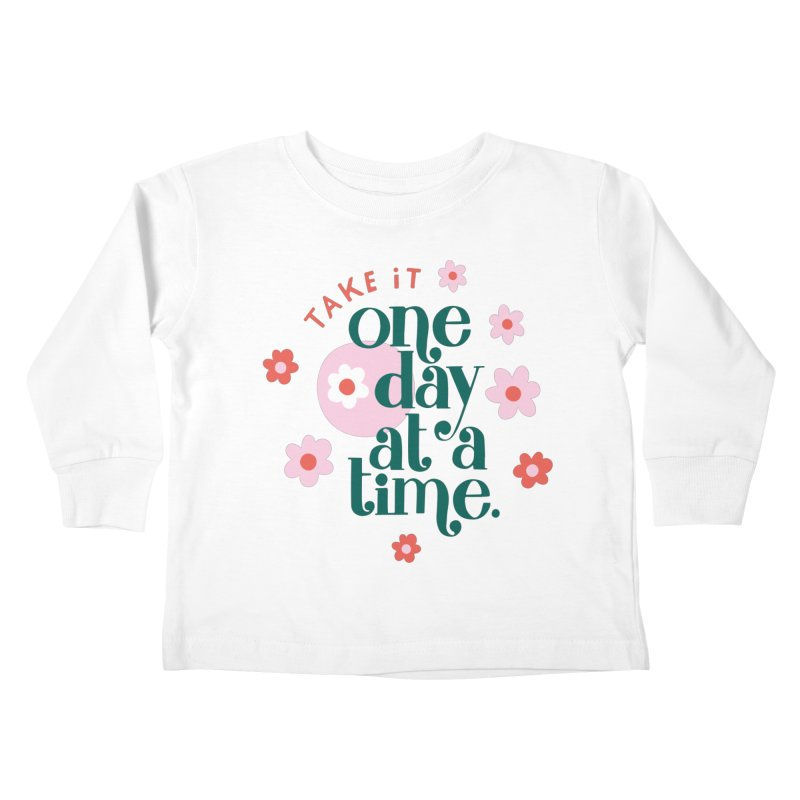 One Day at a Time Kiddos Toddler Longsleeve T-Shirt by 5 Eye Studio