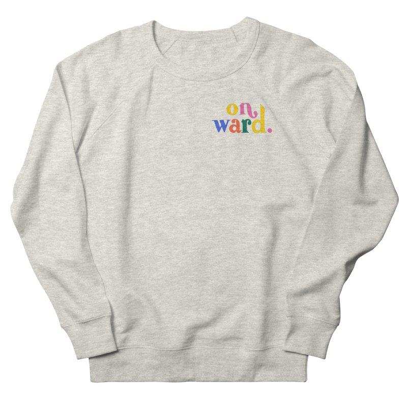 Onward. Men's Sweatshirt by 5 Eye Studio