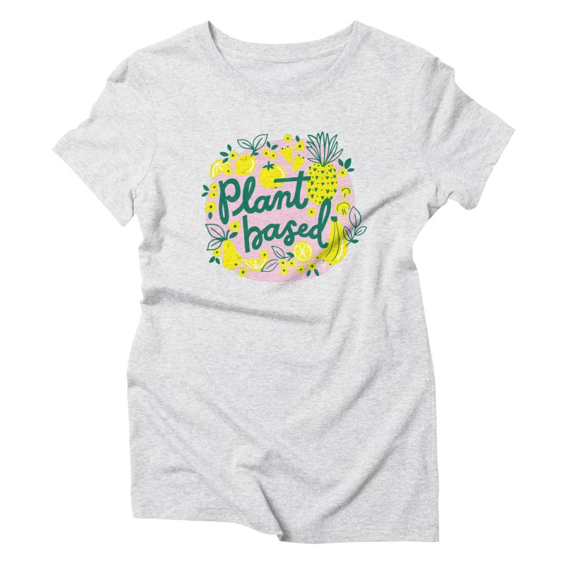 Plant Based Women's T-Shirt by 5 Eye Studio