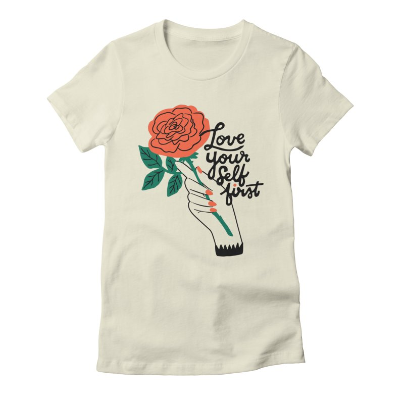 Love Yourself First Women's T-Shirt by 5 Eye Studio