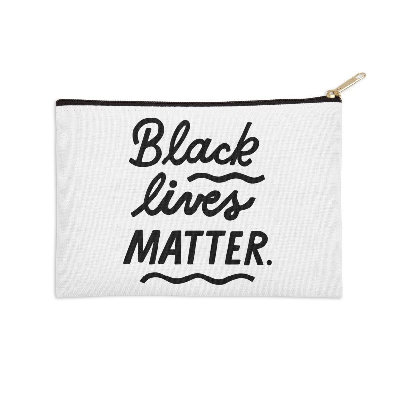 BLACK LIVES MATTER | 1 Accessories Zip Pouch by 5 Eye Studio