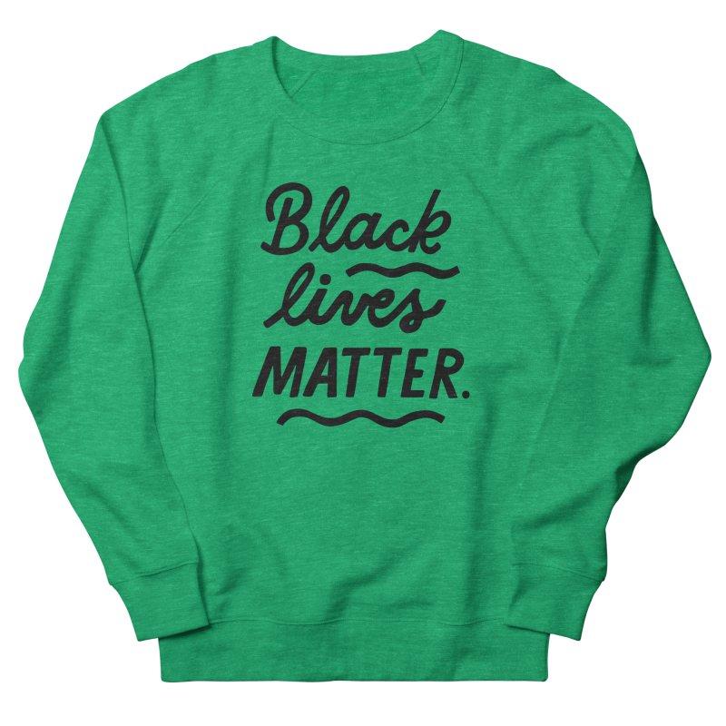 BLACK LIVES MATTER | 1 Women's Sweatshirt by 5 Eye Studio