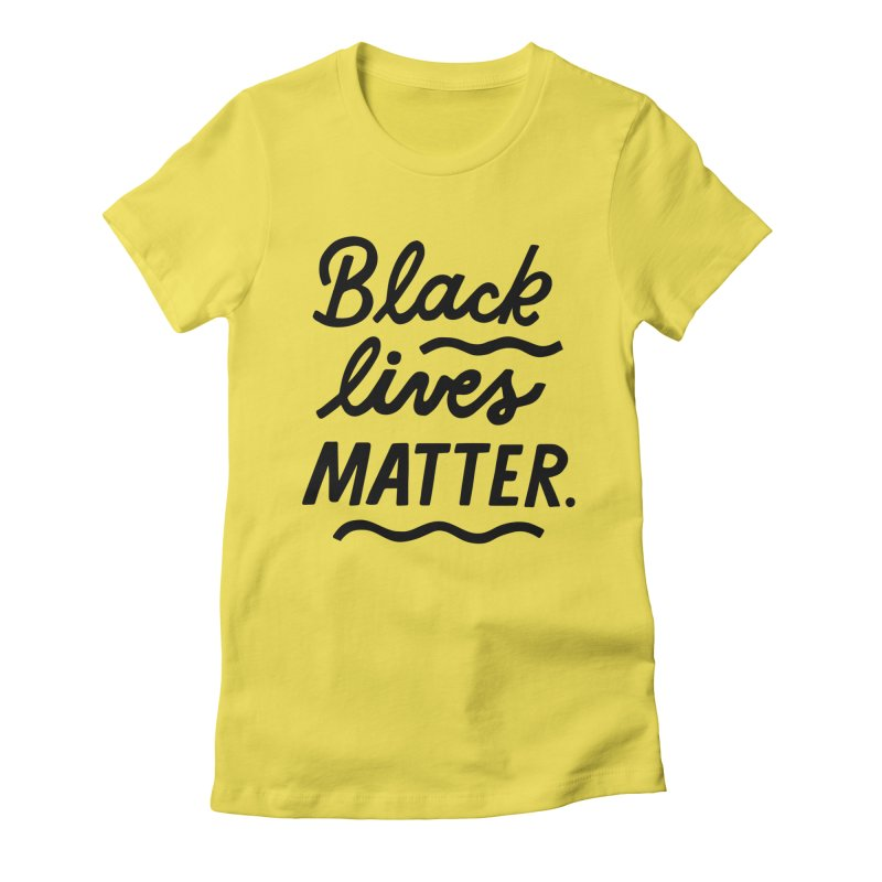 BLACK LIVES MATTER | 1 Gals T-Shirt by 5 Eye Studio