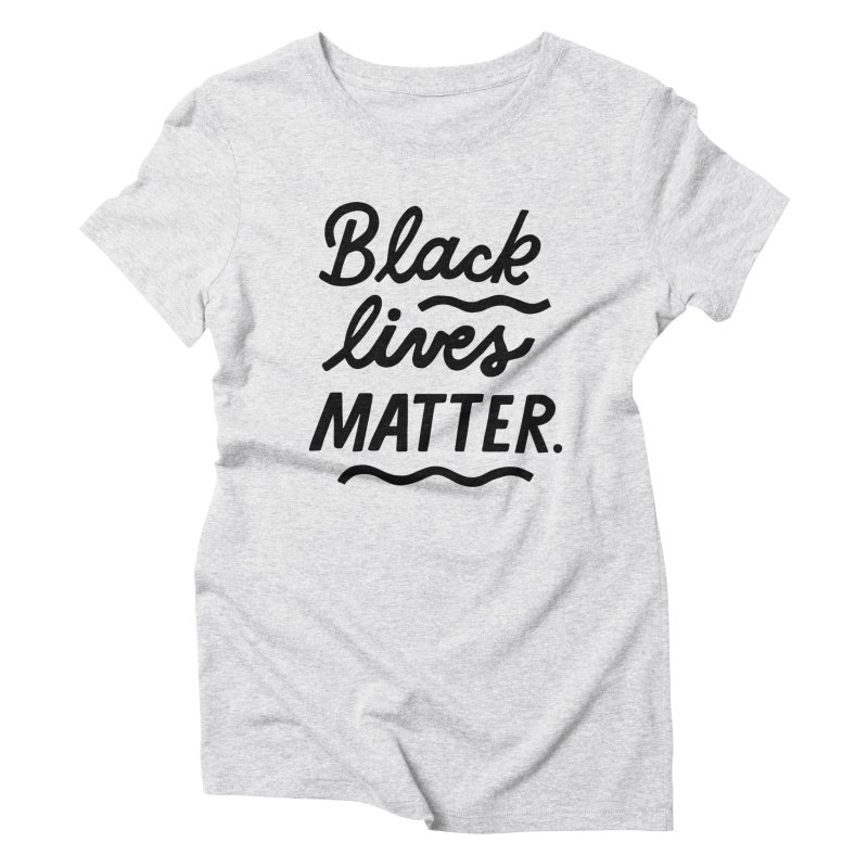 BLACK LIVES MATTER | 1 Women's T-Shirt by 5 Eye Studio